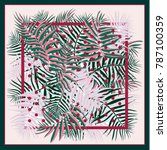 silk scarf with palm leaves and ... | Shutterstock .eps vector #787100359