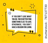 vector quote. if you don't love ... | Shutterstock .eps vector #787137730
