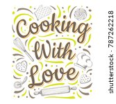 food poster print lettering.... | Shutterstock .eps vector #787262218