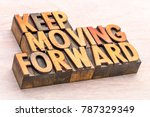 keep moving forward word... | Shutterstock . vector #787329349