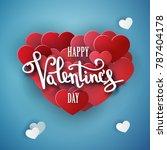 happy valentines day vector... | Shutterstock .eps vector #787404178