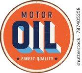 vintage metal sign   motor oil  ... | Shutterstock .eps vector #787405258