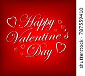 valentines day lettering...   Shutterstock . vector #787559410
