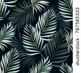 pattern of tropical palm ... | Shutterstock .eps vector #787585333