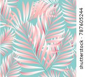 seamless pattern of a tropical... | Shutterstock .eps vector #787605244