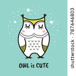 Stock vector cute hand drawn owl with quote owl is cute greeting card 787646803