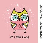 Stock vector cute hand drawn owl with quote its owl good greeting card 787646809