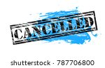 cancelled vintage vector stamp | Shutterstock .eps vector #787706800