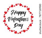hand written happy valentines...   Shutterstock .eps vector #787718980