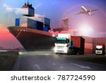transportation  import export...   Shutterstock . vector #787724590