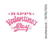 happy valentine's day. hand... | Shutterstock .eps vector #787817053