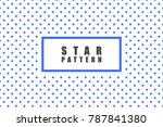 star objects vector pattern.... | Shutterstock .eps vector #787841380