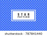 star objects vector pattern.... | Shutterstock .eps vector #787841440
