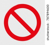 forbidden sign   transparent... | Shutterstock .eps vector #787894600