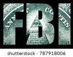 fbi  law and money  | Shutterstock . vector #787918006