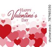 happy valantines day love... | Shutterstock .eps vector #787985350
