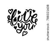 lettering the word love  i love ... | Shutterstock .eps vector #788321608