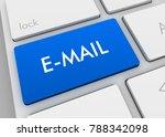 e mail keyboard 3d illustration ...   Shutterstock . vector #788342098