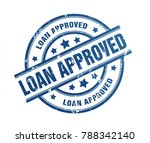 loan approved rubber stamp...   Shutterstock . vector #788342140