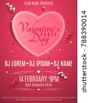 valentines day party flyer.... | Shutterstock .eps vector #788390014