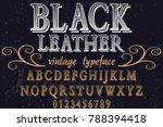 vintage font alphabet... | Shutterstock .eps vector #788394418