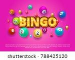 bingo lottery banner. colored... | Shutterstock .eps vector #788425120