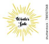 winter sale calligraphy text... | Shutterstock .eps vector #788507068