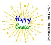 happy easter vector calligraphy ... | Shutterstock .eps vector #788507434