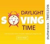 background for daylight saving... | Shutterstock . vector #788513146