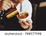 barista make coffee latte art... | Shutterstock . vector #788577598