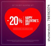 valentine day sales  special... | Shutterstock .eps vector #788582374