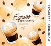set of coffee types   espresso... | Shutterstock .eps vector #788584258