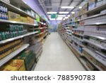 blurred supermarket and shop... | Shutterstock . vector #788590783