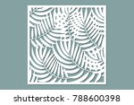 decorative card for cutting....   Shutterstock .eps vector #788600398