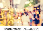 abstract blur image of street... | Shutterstock . vector #788600614