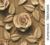 3d  pattern with roses  wood... | Shutterstock . vector #788641606