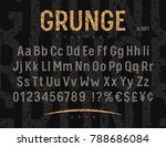 grunge font with rough stamp... | Shutterstock .eps vector #788686084