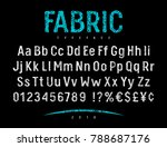 grunge font with rough fabric... | Shutterstock .eps vector #788687176