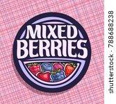 vector logo for berries  circle ... | Shutterstock .eps vector #788688238