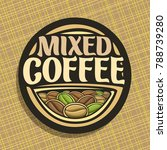 vector logo for coffee  round...   Shutterstock .eps vector #788739280