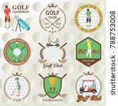 set of golf labels  badges | Shutterstock .eps vector #788753008