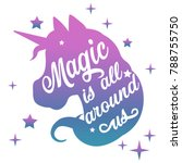 inspiring watercolor unicorn... | Shutterstock .eps vector #788755750