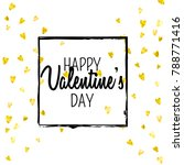 valentines day card with gold... | Shutterstock .eps vector #788771416