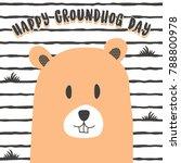 happy groundhog day vector... | Shutterstock .eps vector #788800978