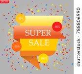 super sale  advertising on the... | Shutterstock .eps vector #788806990