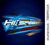 hi speed concept vecror. | Shutterstock .eps vector #788890114