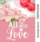 all you need is love poster... | Shutterstock .eps vector #788902048