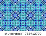 raster ornament in blue  violet ... | Shutterstock . vector #788912770