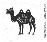 cute camel with be positive... | Shutterstock . vector #788919664