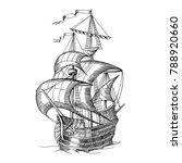 old caravel  vintage sailboat.... | Shutterstock . vector #788920660